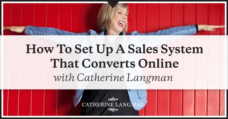 How-To-Set-Up-A-Sales-System-That-Converts