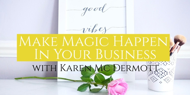 MAKE MAGIC HAPPEN : AusMumpreneur Mini Challenge