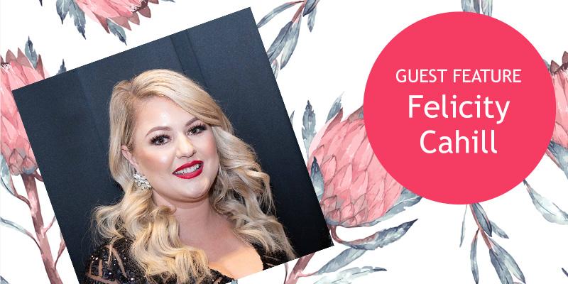 Ambassador Feature – Felicity Cahill, DAACK™